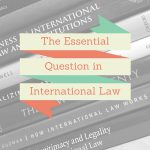 Compliance: Essential question international law