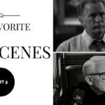 favorite movie scenes part 3