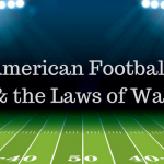 five american football rules laws of war